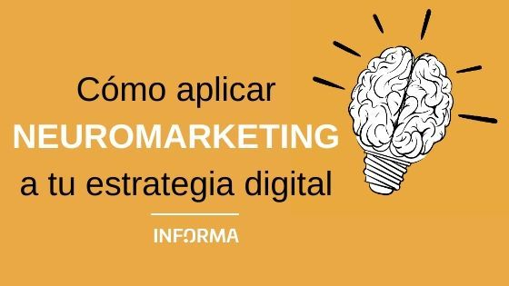 Cómo aplicar neuromarketing a una estrategia digital